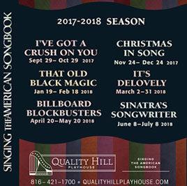 Quality Hill Playhouse Season 2017 - 2018