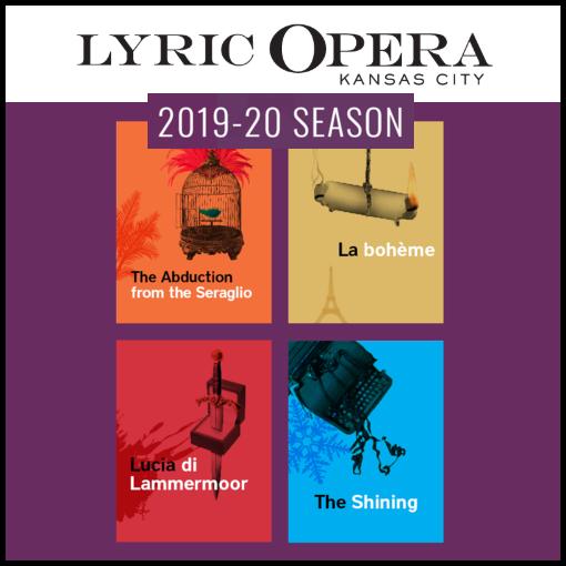 Lyric Opera of Kansas City  Announces 2019-2020 Season