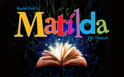 MATILDA the MUSICAL premieres at Theatre in the Park