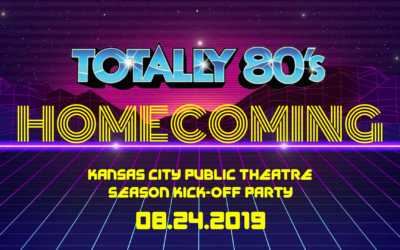 Totally 80's Homecoming at The Kansas City Public Theatre