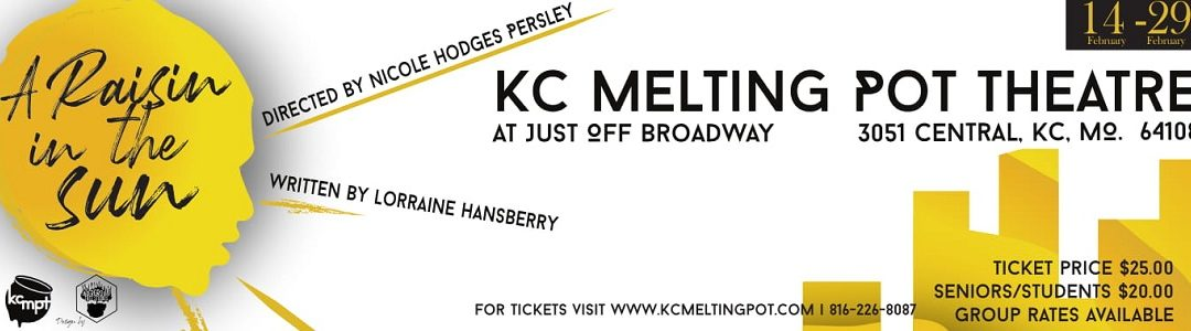 Next up for KC Melting Pot Theatre – A Raisin in the Sun
