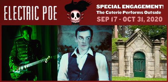 The Coterie presents ELECTRIC POE — Outdoors at Union Cemetery Sept 17-Oct 31