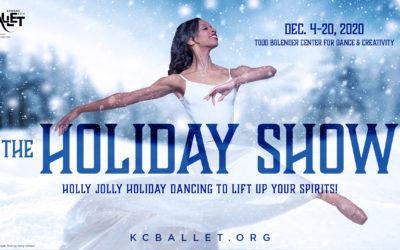 KC Ballet Announces The Holiday Show Dec. 4-20 @ Bolender Center