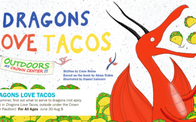 DRAGONS LOVE TACOS is Live Outdoors at Crown Center June 30-Aug 8